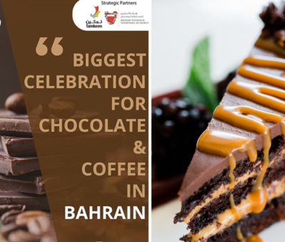 Chocolate & Coffee Exhibition In Bahrain localbh