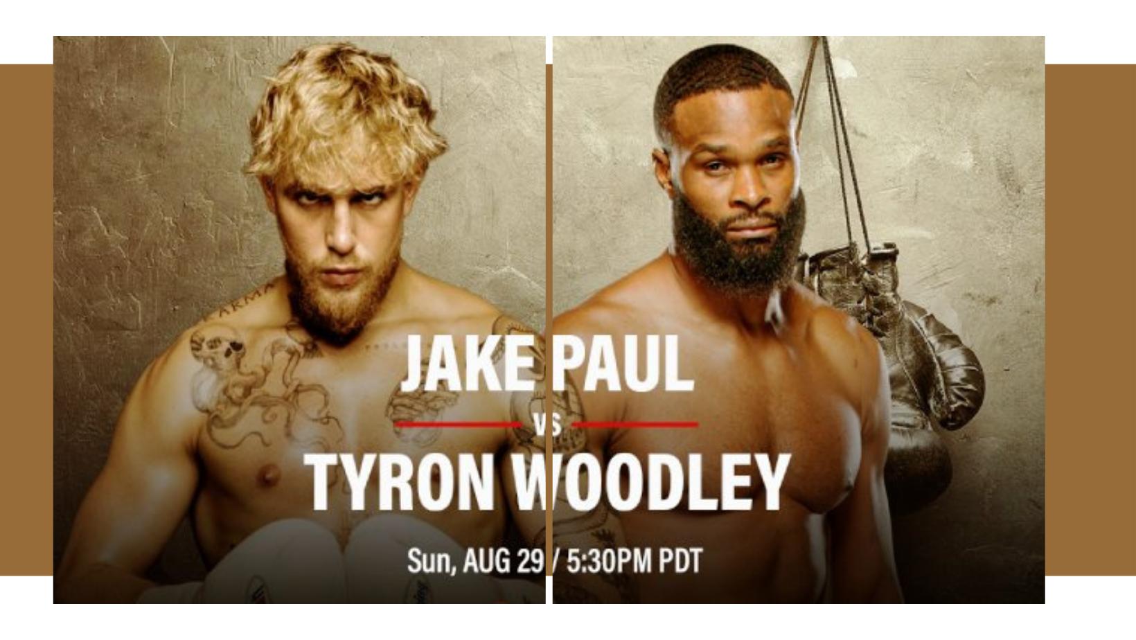 Jake Paul vs. Tyrone Woodley
